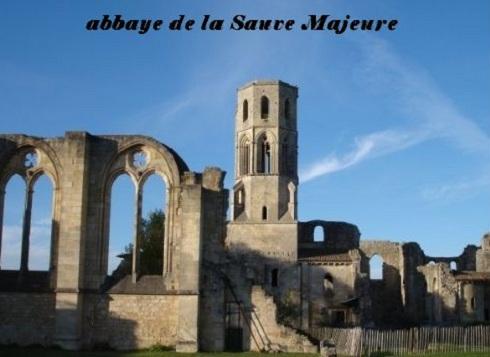 Libournais- Abbaye-La Sauve Majeure