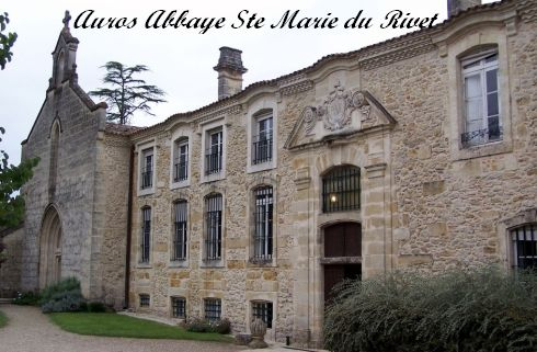 Auros abbaye Ste Marie du Rivet